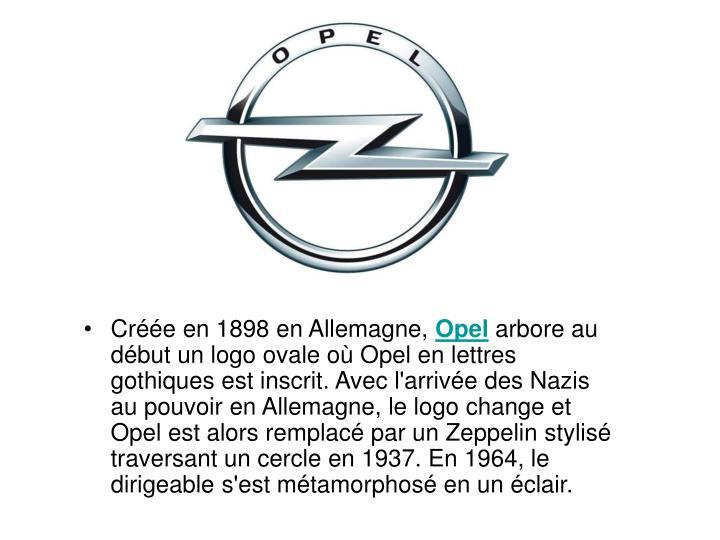 Créée en 1898 en Allemagne,