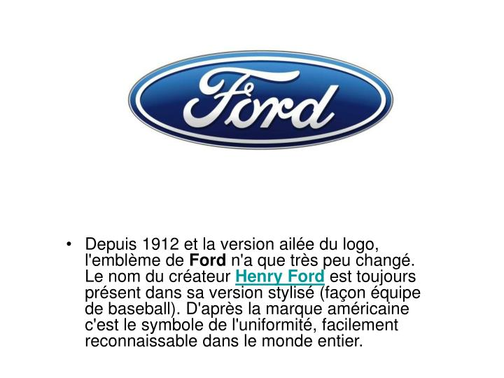 Depuis 1912 et la version aile du logo, l'emblme de