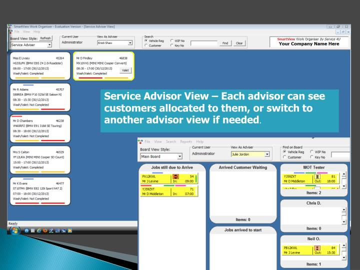 Service Advisor View – Each advisor can see customers allocated to them, or switch to another advisor view if needed