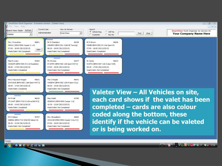 Valeter View – All Vehicles on site, each card shows if  the valet has been completed – cards are also colour coded along the bottom, these identify if the vehicle can be valeted or is being worked on.