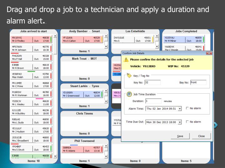 Drag and drop a job to a technician and apply a duration and alarm alert