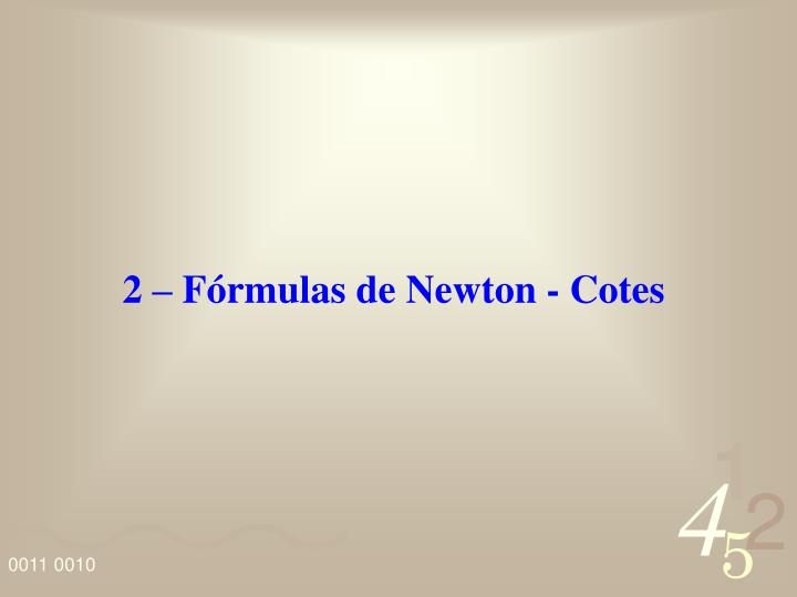 2 – Fórmulas de Newton - Cotes