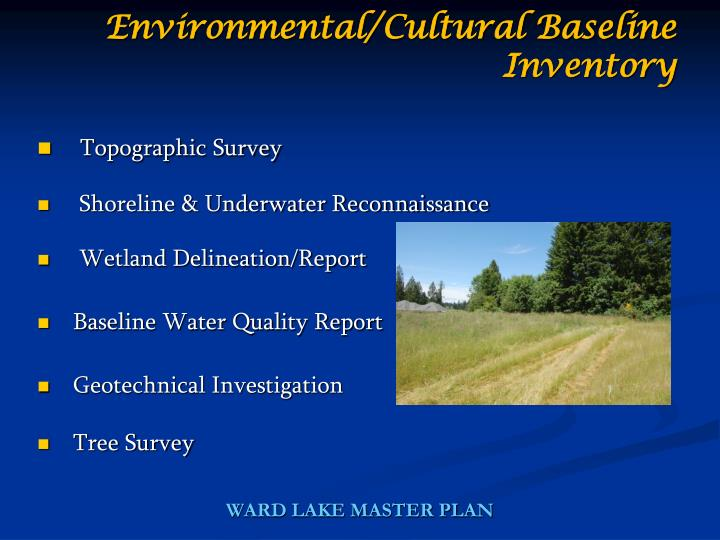 Environmental/Cultural Baseline Inventory