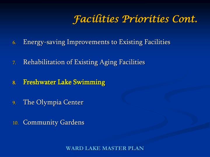 Facilities Priorities Cont.