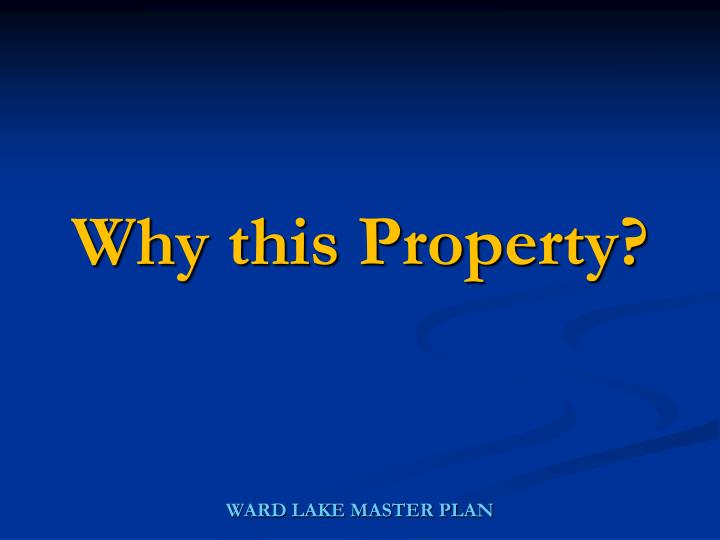 Why this Property?