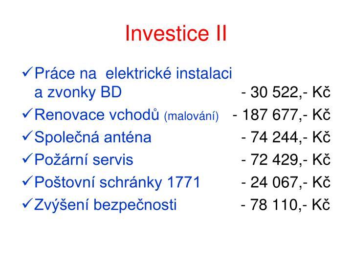 Investice II