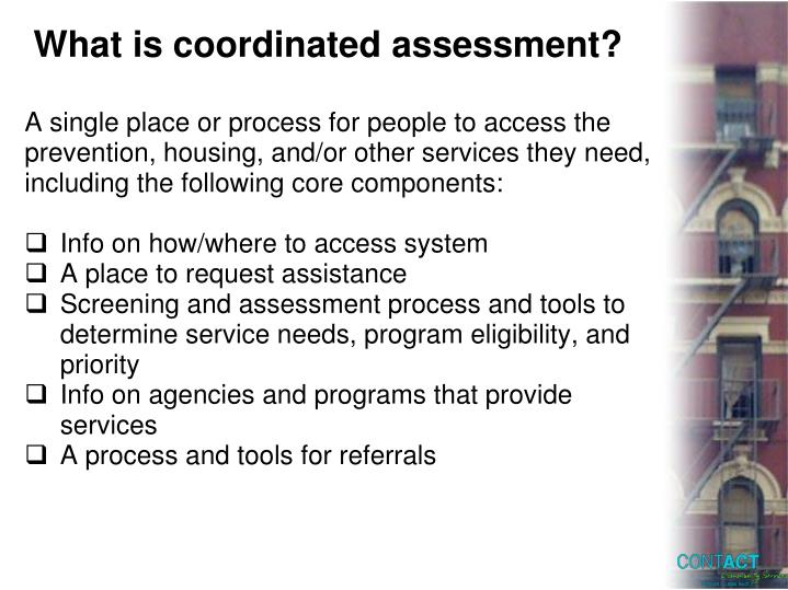 What is coordinated assessment