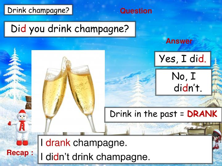 Drink champagne?