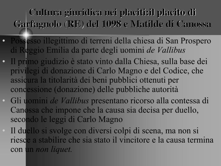 Cultura giuridica nei placiti:il placito di Garfagnolo (RE) del 1098 e Matilde di Canossa