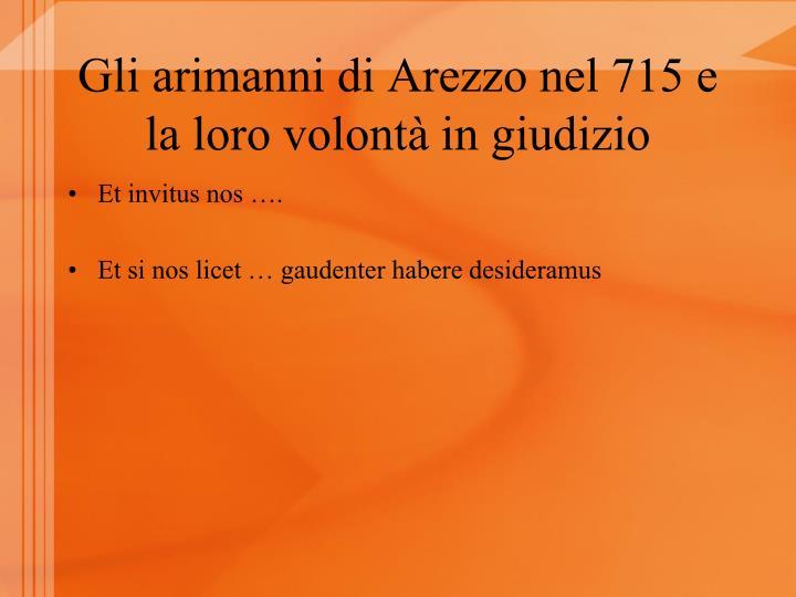 Gli arimanni di Arezzo nel 715 e la loro volontà in giudizio