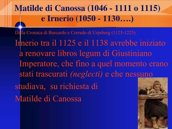 Matilde di Canossa (1046 - 1111 o 1115)