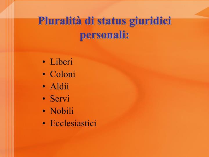 Pluralità di status giuridici personali: