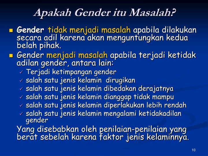 Apakah Gender itu Masalah?
