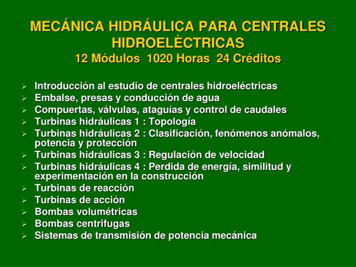 MECÁNICA HIDRÁULICA PARA CENTRALES HIDROELÈCTRICAS