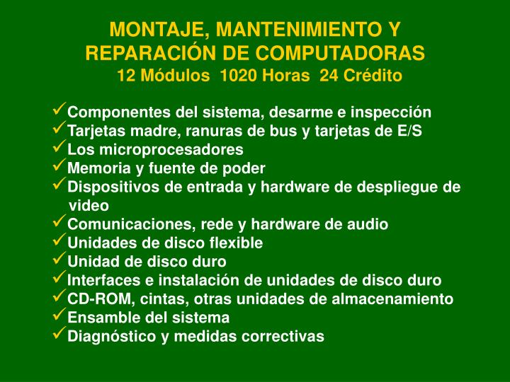 MONTAJE, MANTENIMIENTO Y REPARACIÓN DE COMPUTADORAS