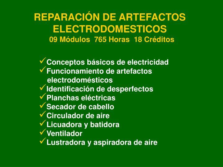 REPARACIÓN DE ARTEFACTOS ELECTRODOMESTICOS