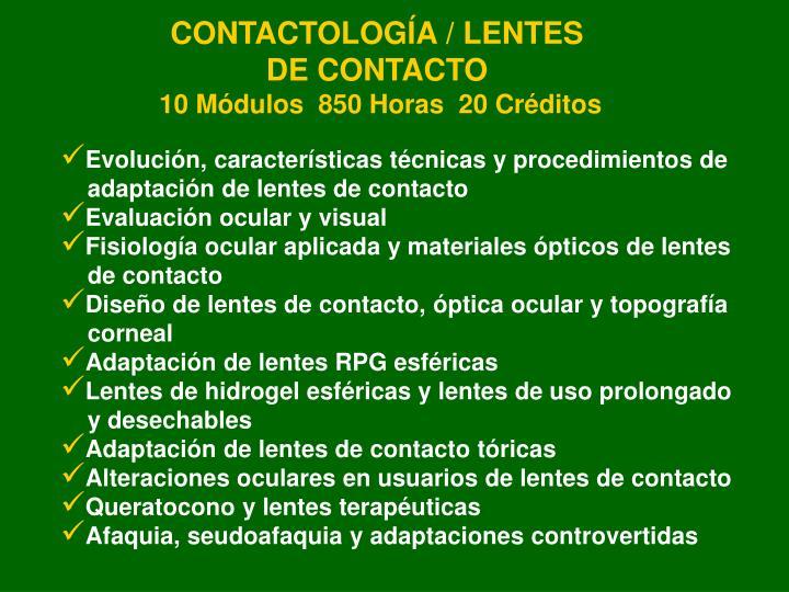 CONTACTOLOGÍA / LENTES DE CONTACTO