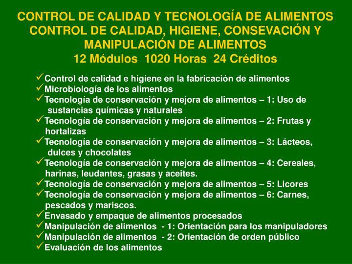 CONTROL DE CALIDAD Y TECNOLOGÍA DE ALIMENTOS