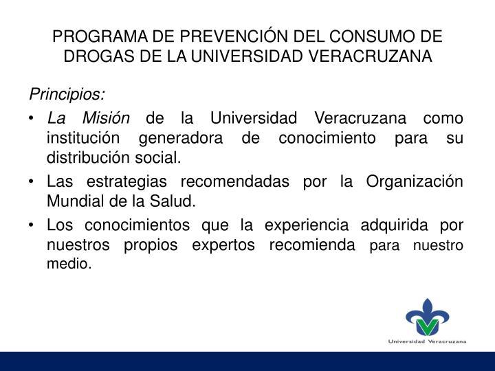 PROGRAMA DE PREVENCIÓN DEL CONSUMO DE DROGAS DE LA UNIVERSIDAD VERACRUZANA