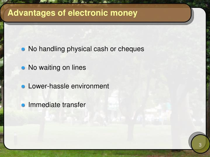 Advantages of electronic money