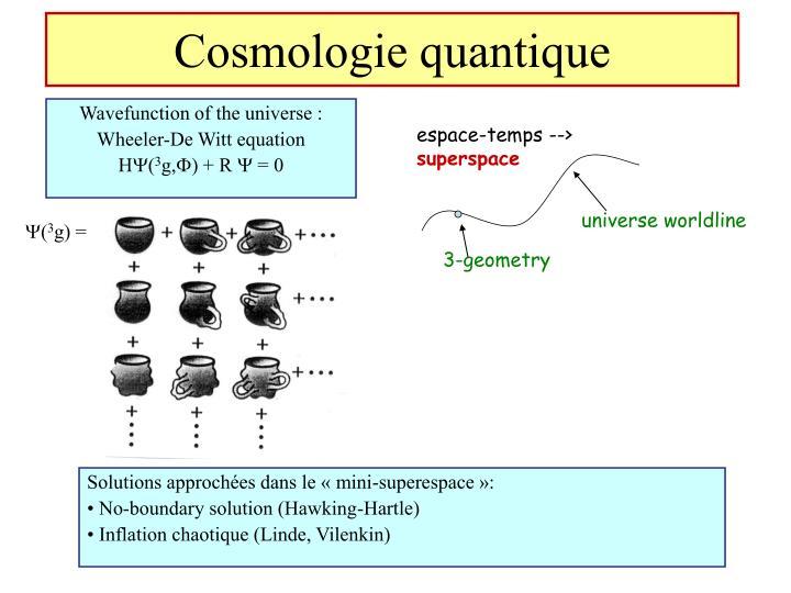 Cosmologie quantique