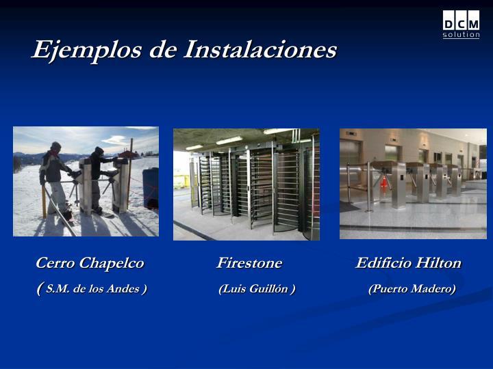 Ejemplos de Instalaciones