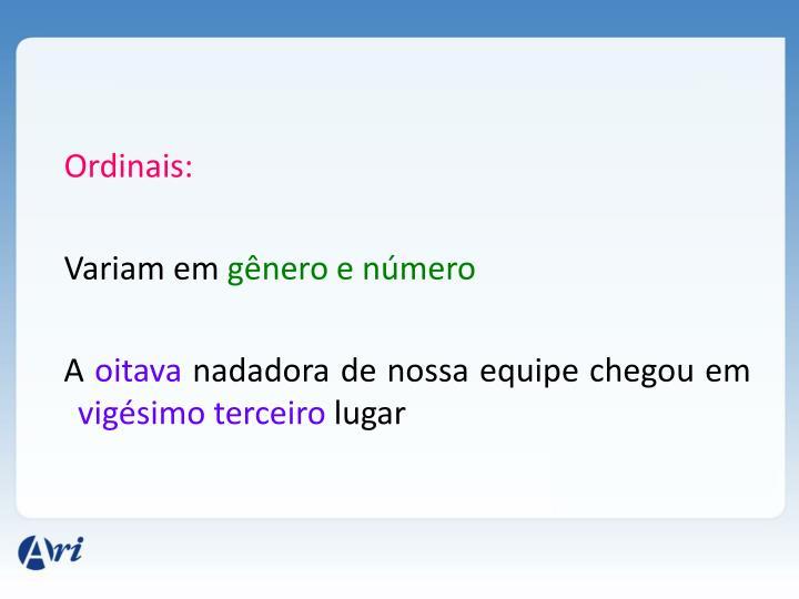 Ordinais: