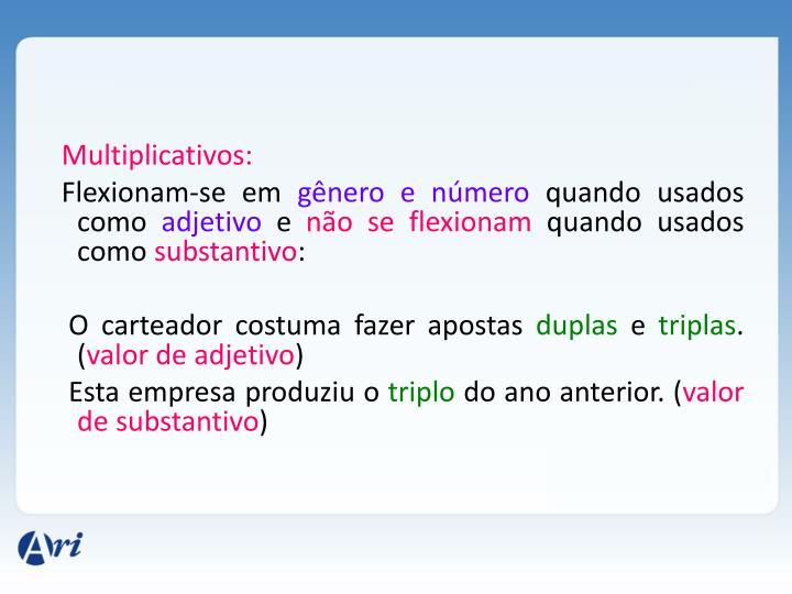 Multiplicativos: