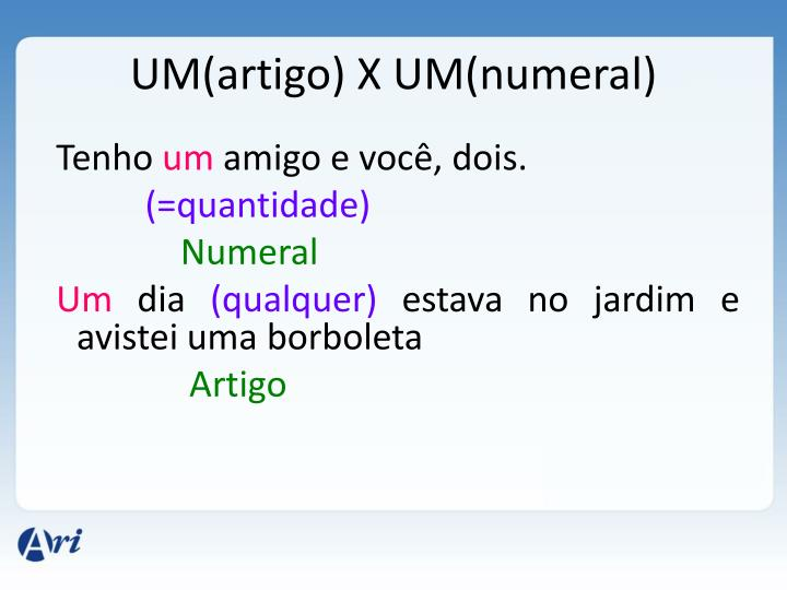 UM(artigo) X UM(numeral)