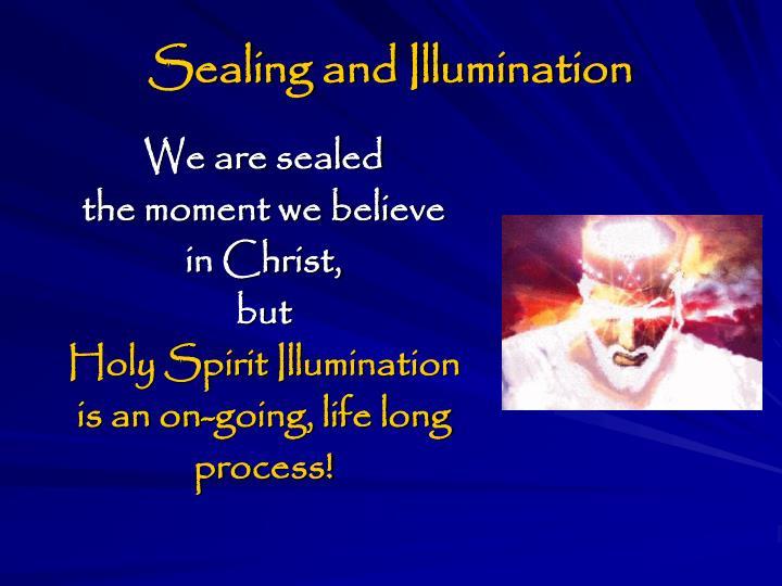 Sealing and Illumination