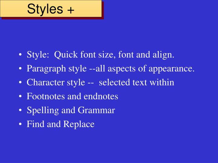 Styles +