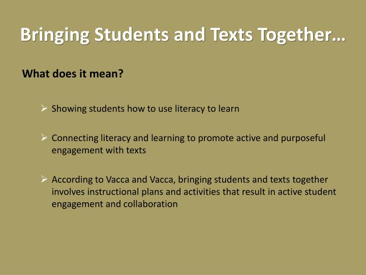 Bringing Students and Texts Together…