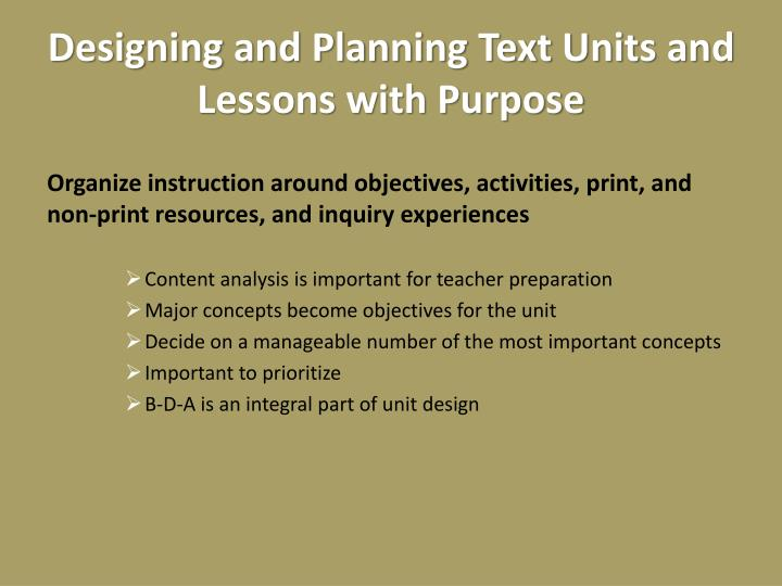 Designing and Planning Text Units and Lessons with Purpose