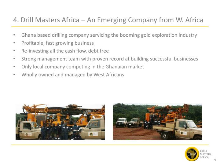 4. Drill Masters Africa – An Emerging Company from W. Africa