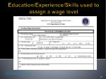 education experience skills used to assign a wage level4