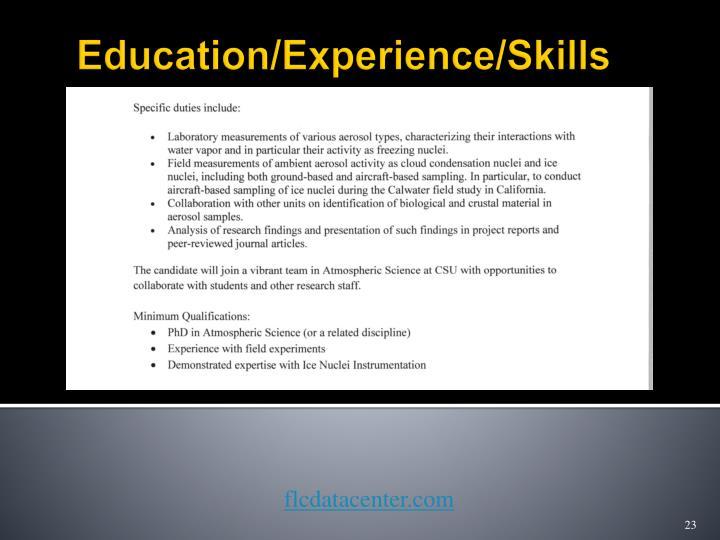 Education/Experience/Skills