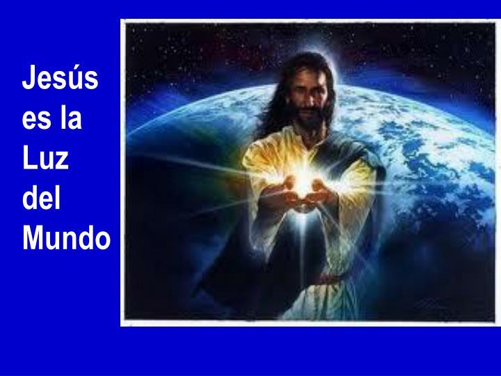 Jesús es la Luz del Mundo