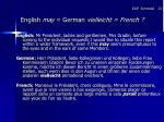 english may german vielleicht french