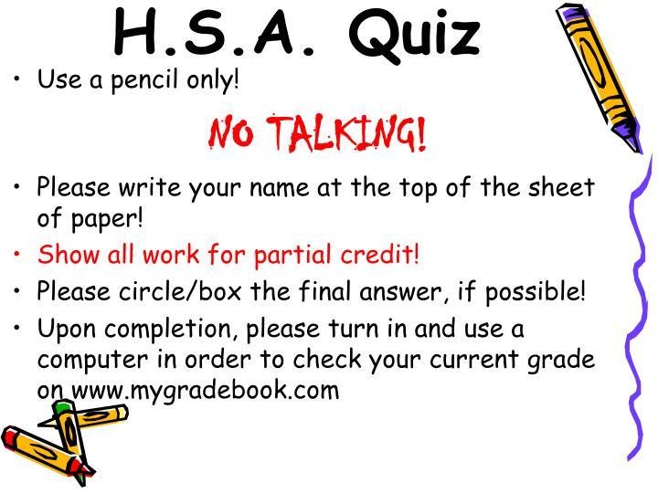 H.S.A. Quiz