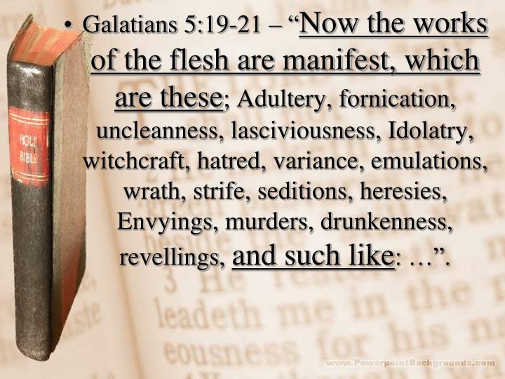 """Galatians 5:19-21 – """""""