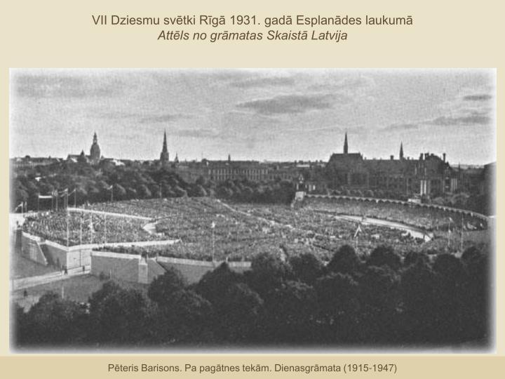 VII Dziesmu svētki Rīgā 1931. gadā Esplanādes laukumā