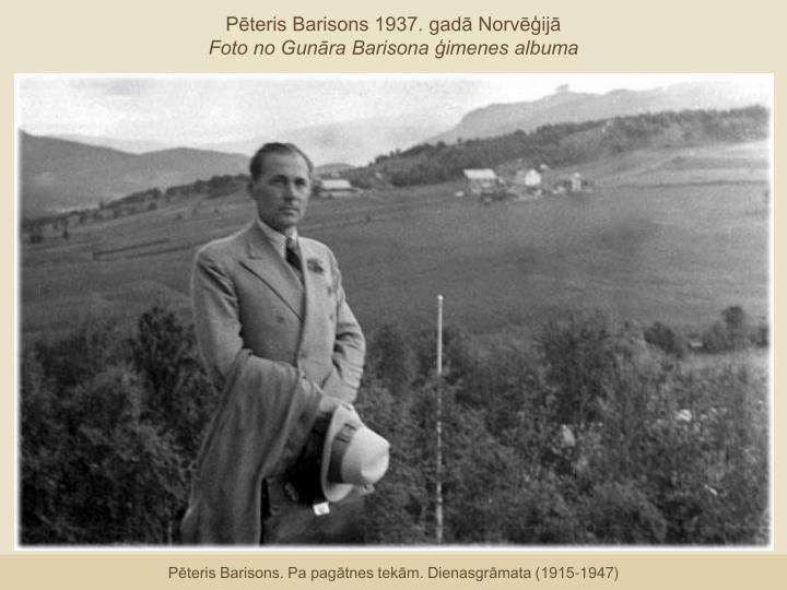 Pēteris Barisons 1937. gadā Norvēģijā
