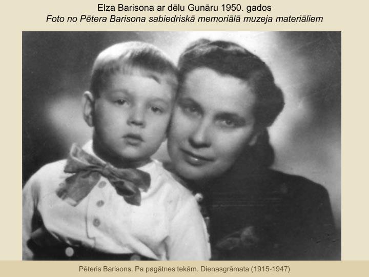 Elza Barisona ar dēlu Gunāru 1950. gados