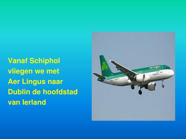 Vanaf Schiphol