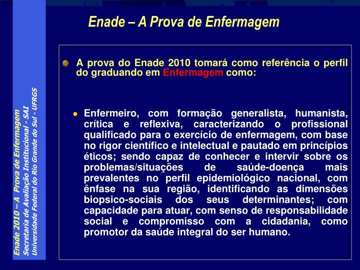 A prova do Enade 2010 tomará como referência o perfil do graduando em
