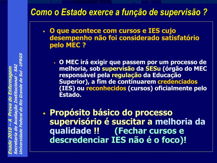 O que acontece com cursos e IES cujo desempenho não foi considerado satisfatório pelo MEC ?