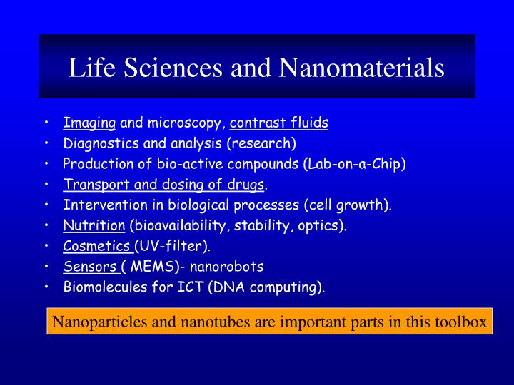 Life Sciences and Nanomaterials