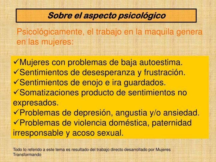 Sobre el aspecto psicológico