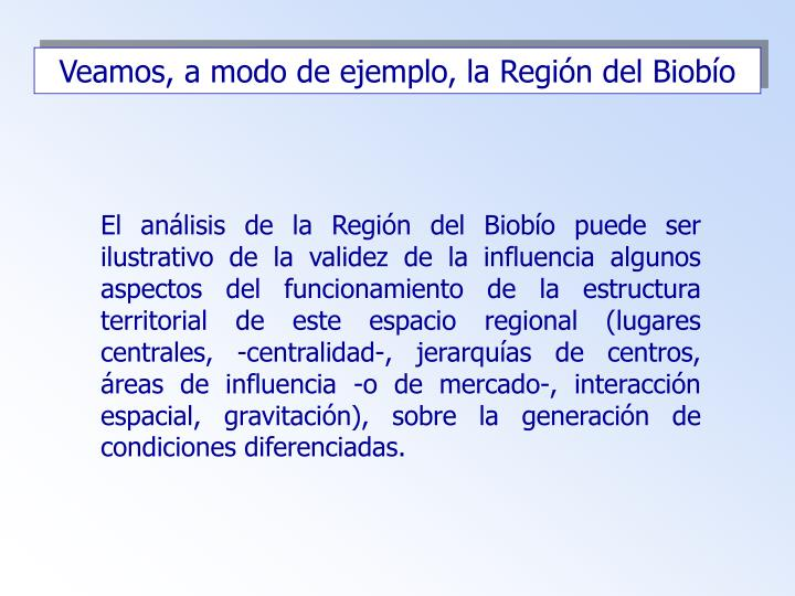 Veamos, a modo de ejemplo, la Región del Biobío