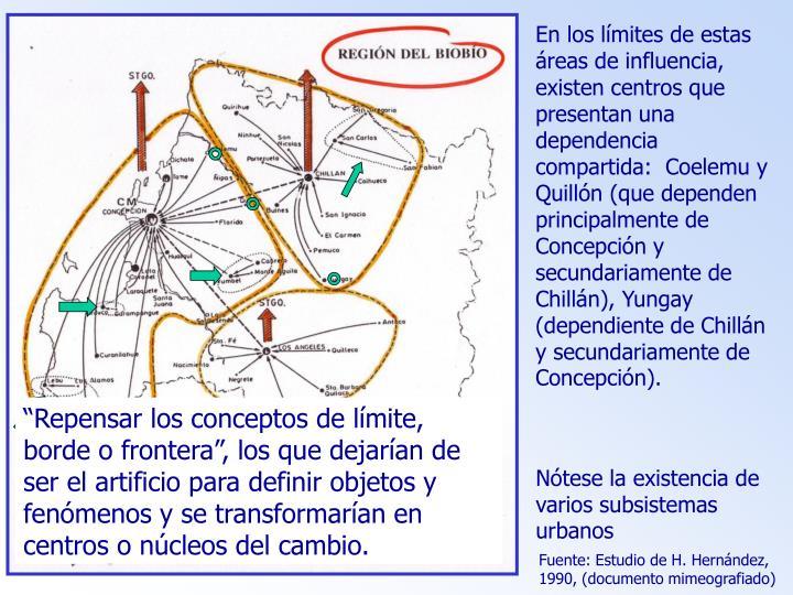 En los límites de estas áreas de influencia, existen centros que presentan una dependencia compartida:  Coelemu y Quillón (que dependen principalmente de Concepción y secundariamente de Chillán), Yungay (dependiente de Chillán y secundariamente de Concepción).